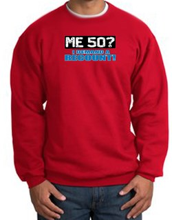 Image of 50th Birthday Sweatshirt - Funny Me 50 Years Red Sweat Shirt