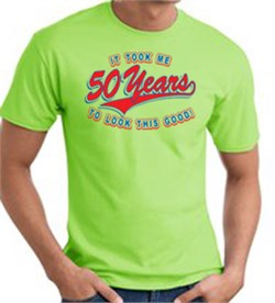 Image of 50th Birthday Shirt 50 Fifty Years To Look This Good Tee T-Shirt