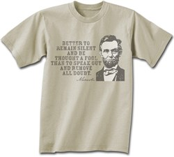 Image of Abe Lincoln T-shirt Remain Silent Adult Beige Tee Shirt