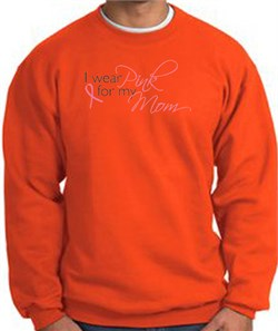 Image of Breast Cancer Sweatshirt I Wear Pink For My Mom Orange