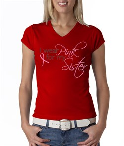 Image of Breast Cancer Ladies T-shirt V-neck I Wear Pink For My Sister Red Tee