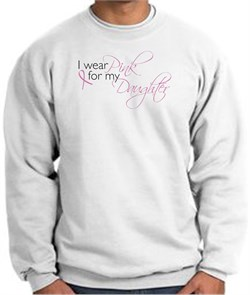 Image of Breast Cancer Sweatshirt I Wear Pink For My Daughter White Sweat Shirt