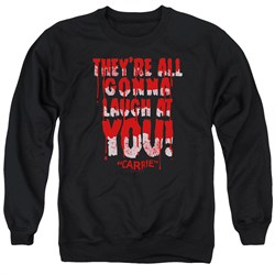 Image of Carrie Sweatshirt Laugh At You Adult Black Sweat Shirt