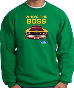 Image of Ford Mustang Boss Sweatshirt Whos The Boss 302 Kelly Green