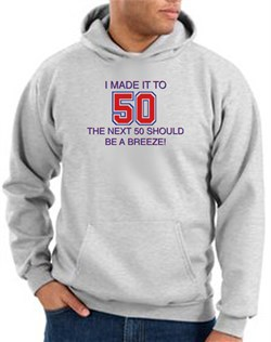 Image of 50th Birthday Hoodie I Made It To 50 Hoody Ash