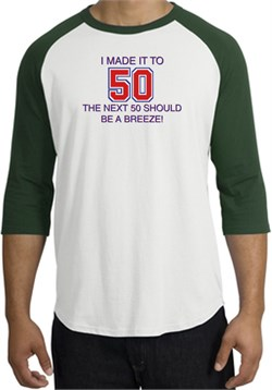 Image of 50th Birthday Shirt I Made It To 50 Raglan Shirt White/Forest