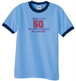 Image of 50th Birthday Shirt I Made It To 50 Ringer Shirt Carolina Blue/Navy