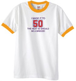 Image of 50th Birthday Shirt I Made It To 50 Ringer Shirt White/Gold