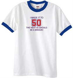 Image of 50th Birthday Shirt I Made It To 50 Ringer Shirt White/Royal