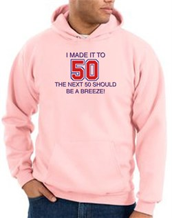 Image of 50th Birthday Hoodie I Made It To 50 Hoody Pink