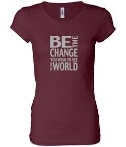 Ladies Shirt Be The Change Longer Length Tee T-Shirt