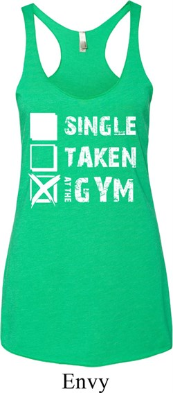 Image of Ladies Tanktop Single Taken At The Gym Tri Blend Racerback Tank Top