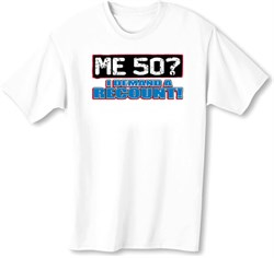 Image of 50th Birthday T-shirt Funny - Me 50 Years Adult White Tee Shirt