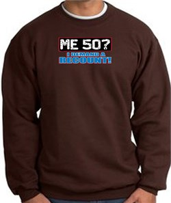Image of 50th Birthday Sweatshirt - Funny Me 50 Years Brown Sweat Shirt