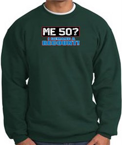 Image of 50th Birthday Sweatshirt - Funny Me 50 Years Dark Green Sweat Shirt