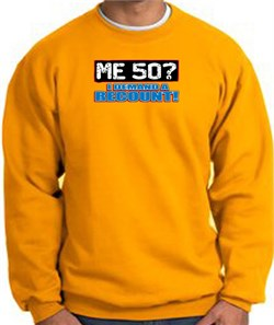 Image of 50th Birthday Sweatshirt - Funny Me 50 Years Gold Sweat Shirt