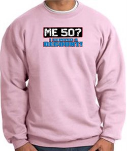 Image of 50th Birthday Sweatshirt - Funny Me 50 Years Pink Sweat Shirt