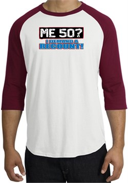 Image of 50th Birthday Raglan Shirt Funny Me 50 Years White/Cardinal Tee Shirt