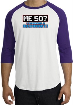 Image of 50th Birthday Raglan Shirt Funny Me 50 Years White/Purple Tee Shirt