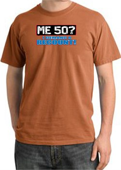 Image of 50th Birthday Pigment Dyed T-Shirt - Me 50 Years Burnt Orange Shirt