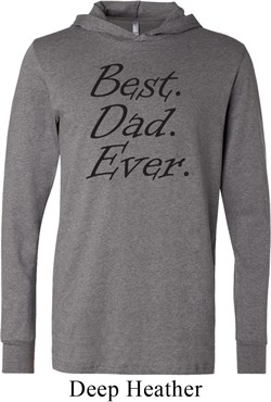 Mens Dad Shirt Best Dad Ever Black Print Lightweight Hoodie Tee