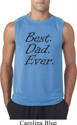 Mens Dad Shirt Best Dad Ever Black Print Sleeveless Tee T-Shirt