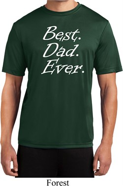 Mens Dad Shirt Best Dad Ever White Print Moisture Wicking Tee T-Shirt