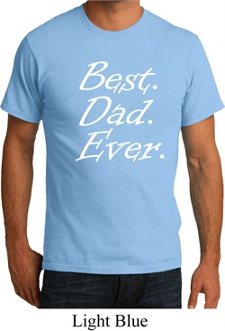 Mens Dad Shirt Best Dad Ever White Print Organic Tee T-Shirt
