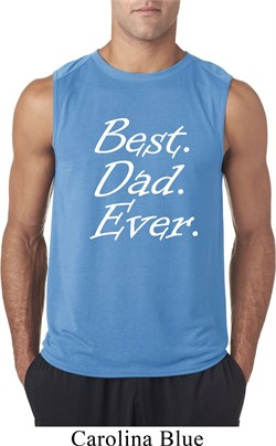 Mens Dad Shirt Best Dad Ever White Print Sleeveless Tee T-Shirt