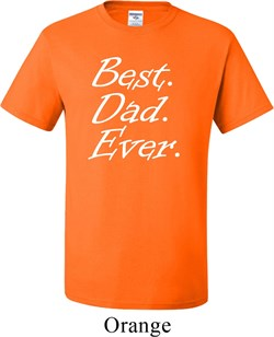 Mens Dad Shirt Best Dad Ever White Print Tall Tee T-Shirt