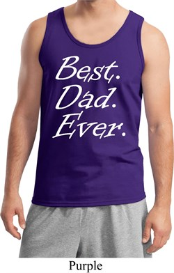 Mens Dad Tanktop Best Dad Ever White Print Tank Top