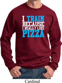 Mens Fitness Sweatshirt I Train For Pizza Sweat Shirt