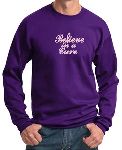 Mens Sweatshirt Breast Cancer Awareness Believe in a Cure Sweat Shirt