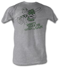 Image of Popeye T-shirt Dont Make Me Open A Can Of Spinach Adult Tee Shirt