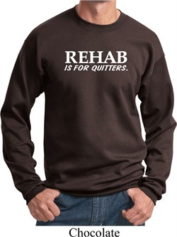 Image of Rehab Is For Quitters Sweatshirt
