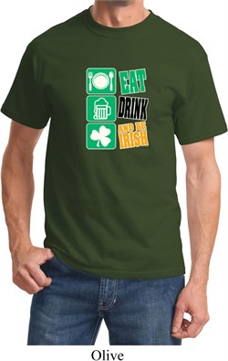 St Patricks Day Shirt Eat Drink Be Irish Tee T-Shirt