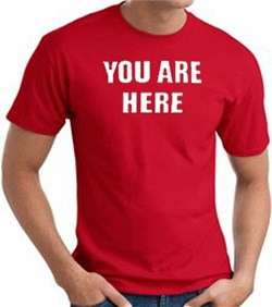 Image of YOU ARE HERE Funny Novelty Adult T-shirt - Red