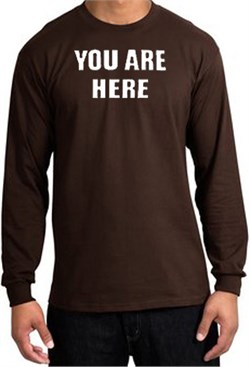 Image of YOU ARE HERE Funny Novelty Adult Long Sleeve T-Shirt - Brown