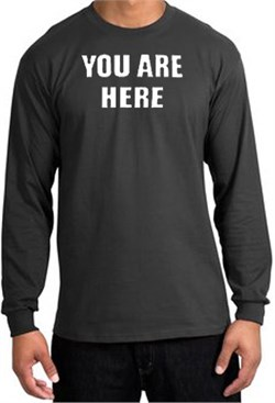 Image of YOU ARE HERE Funny Novelty Adult Long Sleeve T-Shirt - Charcoal