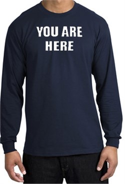 Image of YOU ARE HERE Funny Novelty Adult Long Sleeve T-Shirt - Navy