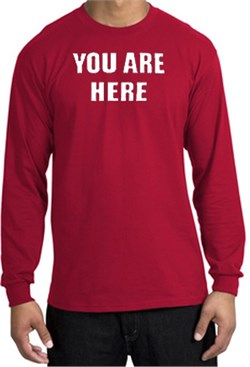 Image of YOU ARE HERE Funny Novelty Adult Long Sleeve T-Shirt - Red