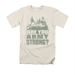 Army Shirt Are You Cream T-Shirt