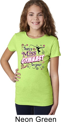 Girls Gymnastics Shirt Miss Gymnast To You Tee T-Shirt