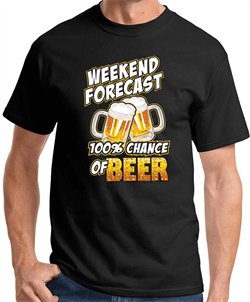 Image of 100% Chance of Beer Weekend Funny T-shirt