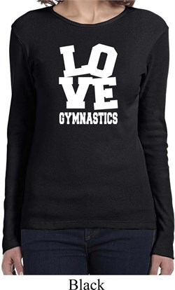 Ladies Gymnastics Shirt Love Gymnastics Long Sleeve Tee T-Shirt