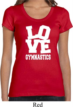 Ladies Gymnastics Shirt Love Gymnastics Scoop Neck Tee T-Shirt