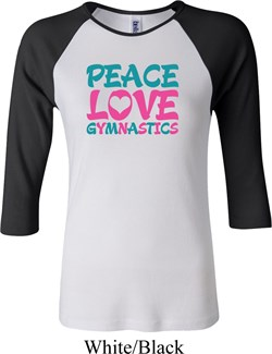 Ladies Gymnastics Shirt Peace Love Gymnastics Raglan Tee T-Shirt