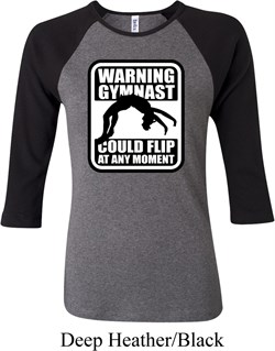 Ladies Gymnastics Shirt Warning Gymnast Could Flip Raglan Tee T-Shirt