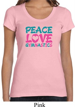 Ladies Shirt Peace Love Gymnastics Scoop Neck Tee T-Shirt
