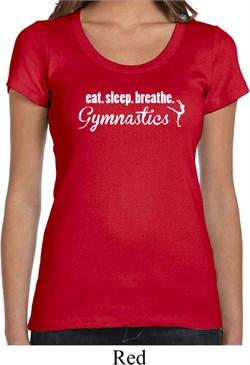 Ladies Shirt White Eat Sleep Breathe Gymnastics Scoop Neck Tee T-Shirt